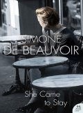 She Came to Stay, Simone de Beauvoir