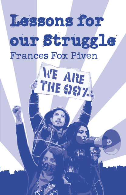 Lessons for Our Struggle, Frances Fox Piven