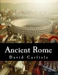 Ancient Rome, David Carlisle