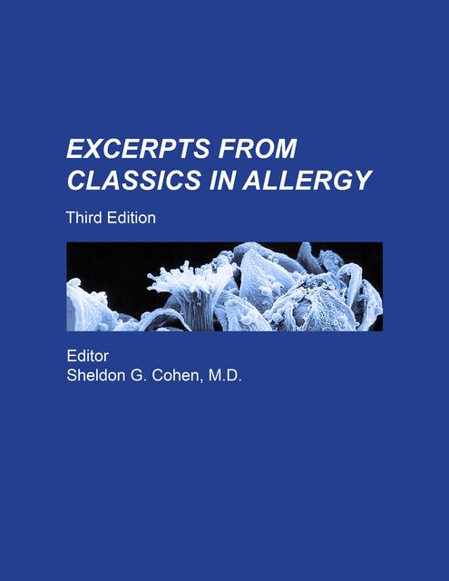 Excerpts from Classics in Allergy, Sheldon Cohen
