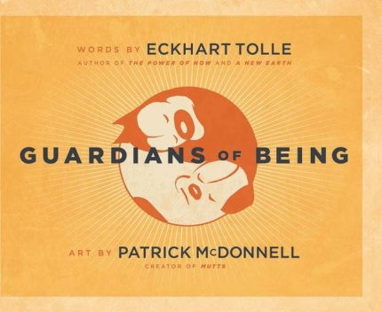 Guardians of Being, Eckhart Tolle