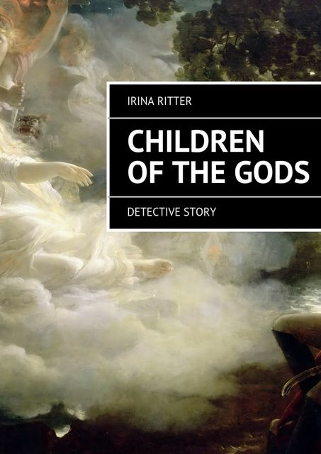 Children of the gods, Irina Ritter