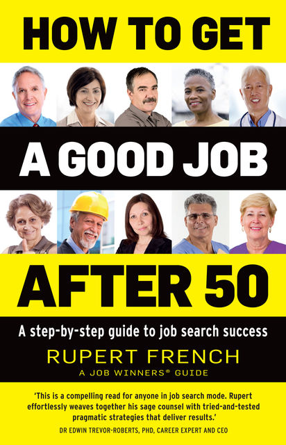 How to Get a Good Job After 50, Rupert French