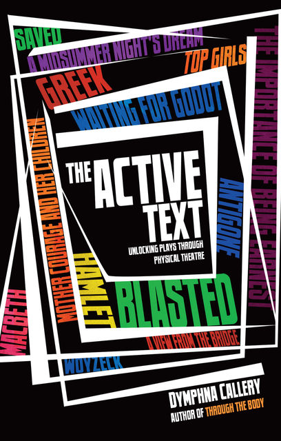 The Active Text, Dymphna Callery