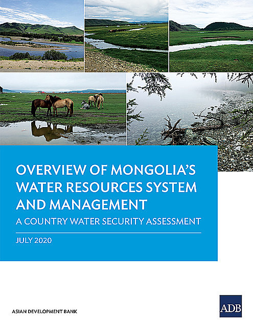 Overview of Mongolia's Water Resources System and Management, Asian Development Bank
