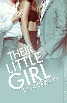 Their Little Girl, Anderson, L.J.