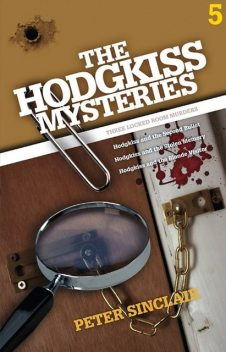 The Hodgkiss Mysteries Volume 5, Peter Sinclair