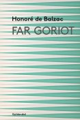 Far Goriot, Honoré de Balzac