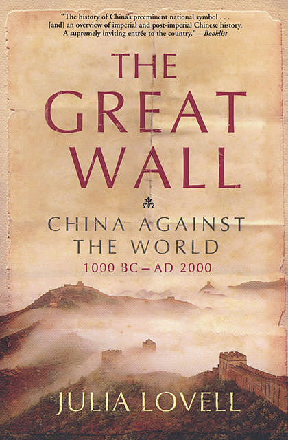 The Great Wall, Julia Lovell