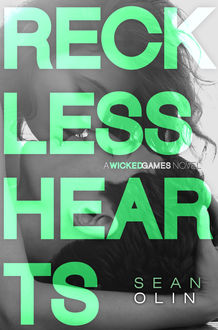 Reckless Hearts, Sean Olin