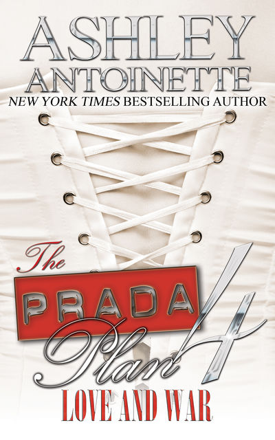 The Prada Plan 4, Ashley Antoinette