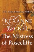 The Mistress of Rosecliffe, Rexanne Becnel