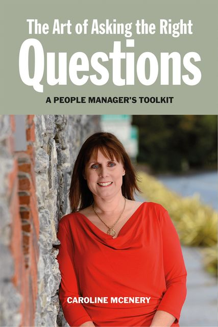 The Art of Asking the Right Questions, Caroline McEnery