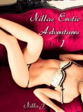 Nillas Erotic Adventures 1, Nilla T