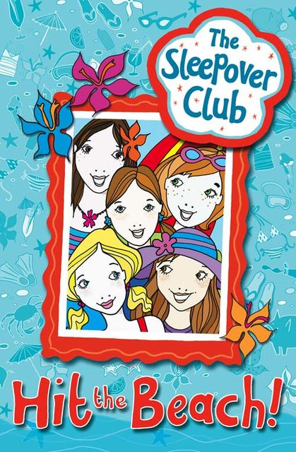 Hit the Beach! (The Sleepover Club), Harriet Castor