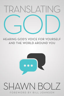 Translating God, Shawn Bolz