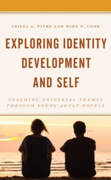 Exploring Identity Development and Self, Mike Cook, Leilya A. Pitre