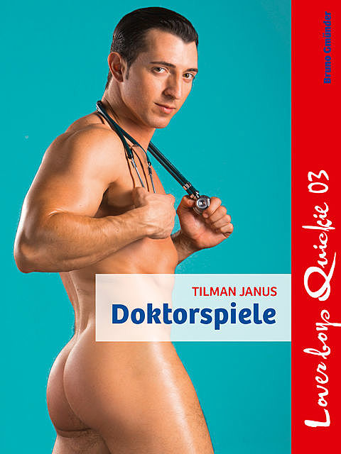 Loverboys Quickie 03: Doktorspiele, Tilman Janus