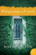 Whispering in French, Sophia Nash