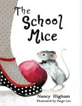 The School Mice, Nancy Higham, Paige Lee