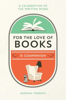 For the Love of Books, Graham Tarrant