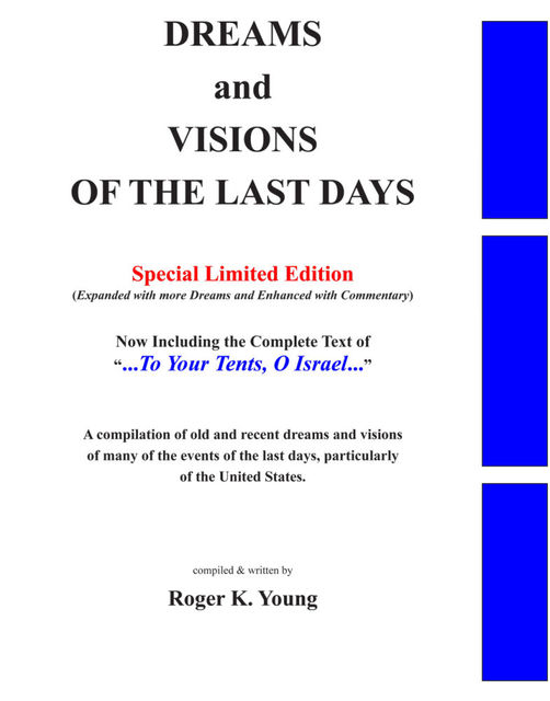 Dreams and Visions of the Last Days, Special Edition, Roger K. Young