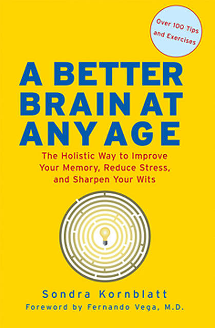 A Better Brain at Any Age, Sondra Kornblatt
