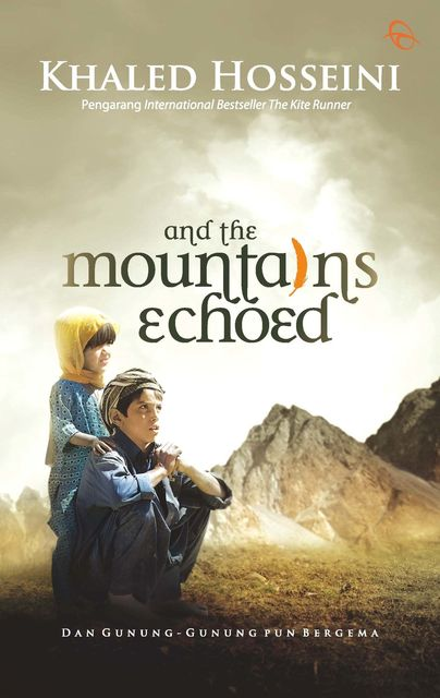 And the Mountains Echoed, Khaled Hosseini