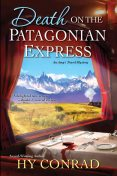 Death on the Patagonian Express, Hy Conrad