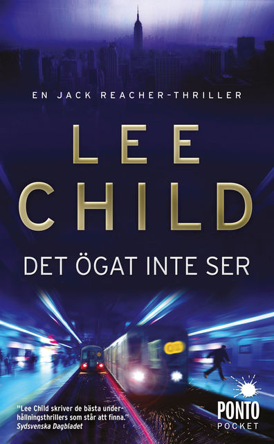 Det ögat inte ser, Lee Child