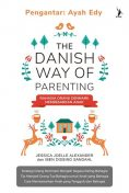 The Danish Way of Parenting, Iben Dissing Sandahl, Jessica Joelle Alexander, amp