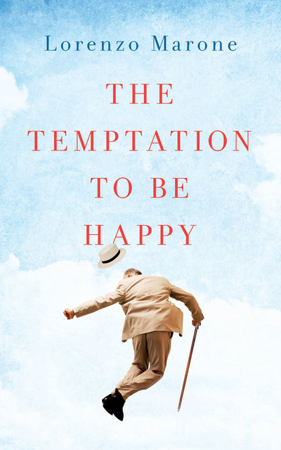 The Temptation to Be Happy, Lorenzo Marone
