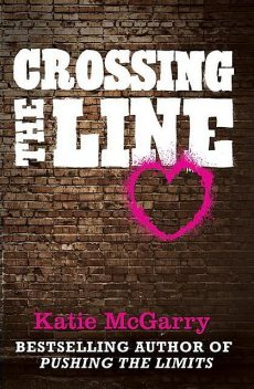 Crossing the Line, Katie McGarry