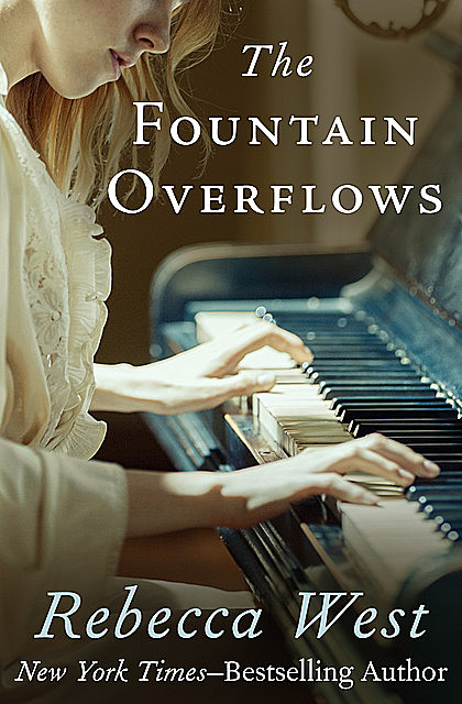 The Fountain Overflows, Rebecca West