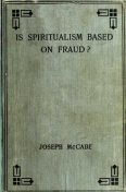 Is Spiritualism Based on Fraud, Joseph McCabe