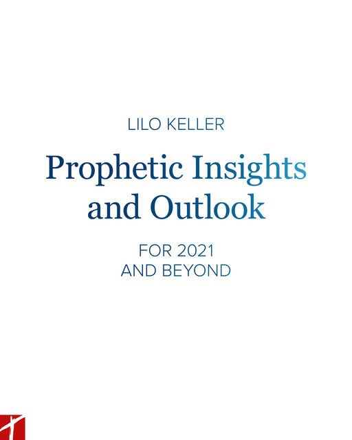 Prophetic Insights and Outlook, Lilo Keller