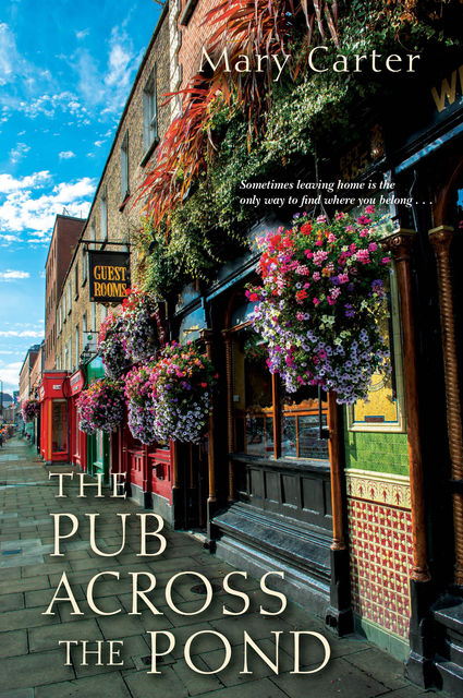 The Pub Across the Pond, Mary Carter