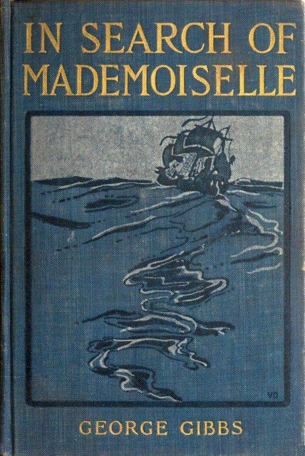 In Search of Mademoiselle, George Gibbs