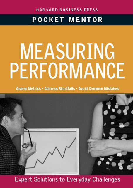 Measuring Performance, Harvard Business Review Press