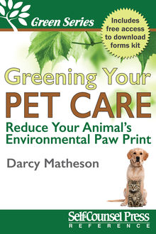 Greening Your Pet Care, Darcy Matheson