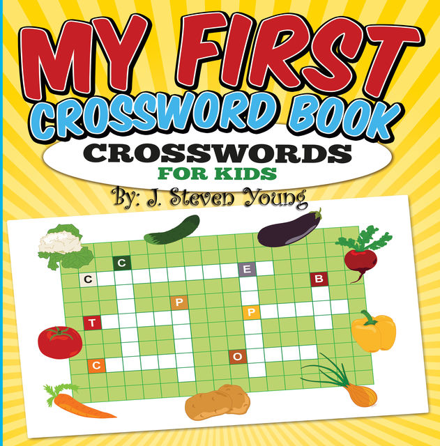 My First Crossword Book, J.Steven Young