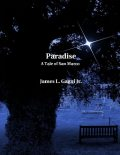 Paradise: A Tale of San Marco, James L.Gagni Jr.