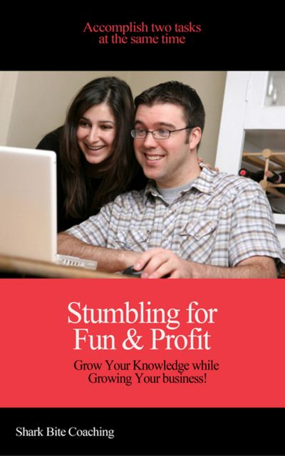 Stumbling for Fun & Profit, Shark Bite Coaching