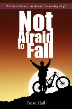 Not Afraid to Fall, Brian Hall