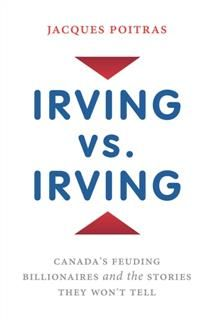 Irving vs. Irving, Jacques Poitras