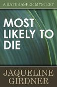 Most Likely to Die, Jaqueline Girdner