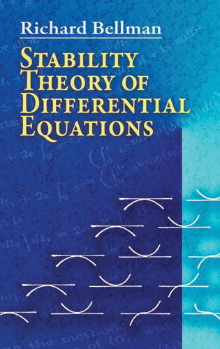 Stability Theory of Differential Equations, Richard Bellman