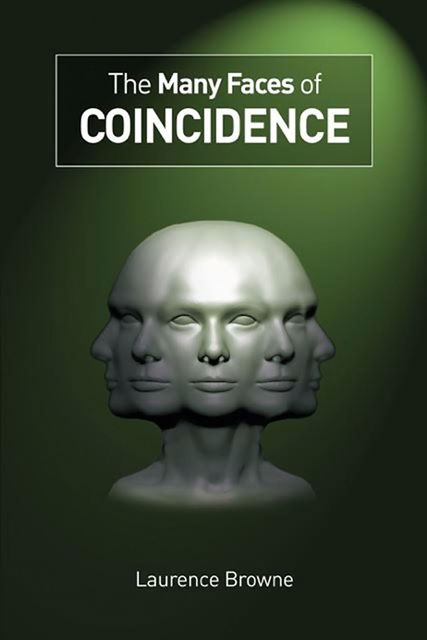 The Many Faces of Coincidence, Laurence Browne