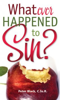 Whatever Happened to Sin?, Peter Black