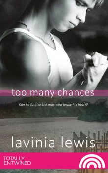 Too Many Chances, Lavinia Lewis